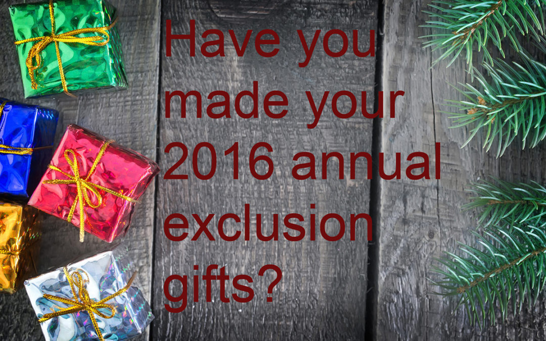 Why Making Annual Exclusion Gifts Before Year End Can Still Be a Good Idea